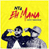 DOWNLOAD MUSIC: NT4 – Eh Mana (Prod By Tubhani Musik)
