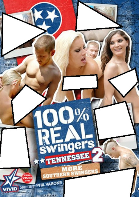 100 Percent Real Swingers: Tennessee 2 (Vivid)