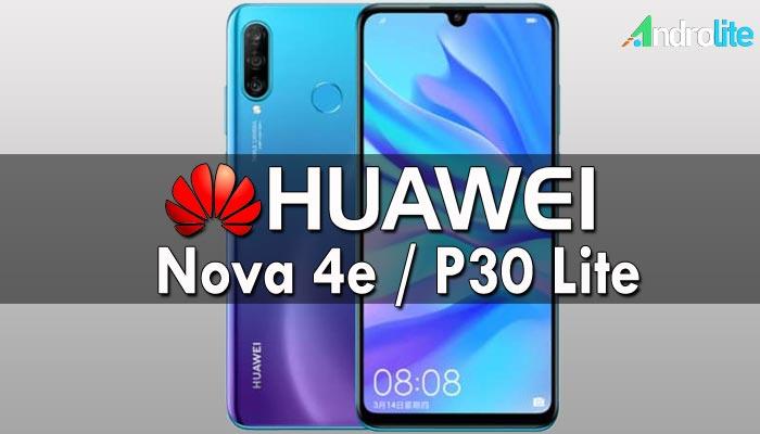 Huawei Nova 4e (P30 Lite) - Harga, Spesifikasi, Gambar dan Review Singkat