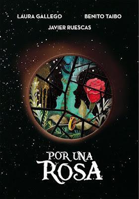 POR UNA ROSA Laura Gallego - Benito Taibo - Javier Ruescas (Montena - 16 Marzo 2017) PORTADA LIBRO