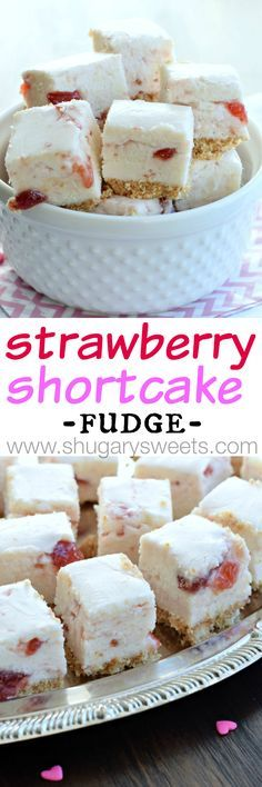 Strawberry Shortcake Fudge