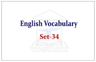 "English Vocabulary Set-34 (Synonyms-Antonyms-Usage) Reference – ""The Hindu"""