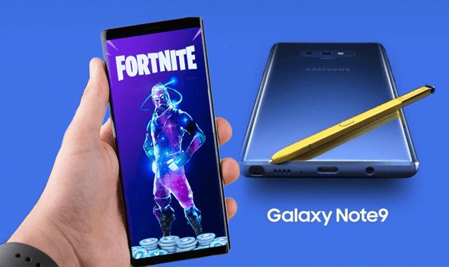 مميزات سامسونج Galaxy Note 9 وقائمة هواتف التى تدعم لعبة Fortnite المرتقبة
