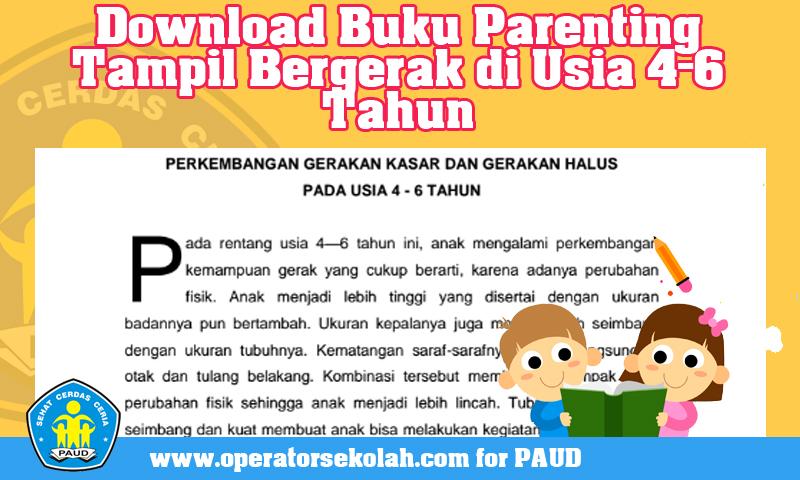 Download Buku Parenting Tampil Bergerak di Usia 4-6 Tahun