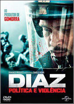 baixar capa Diaz   Política e Violência   Dublado
