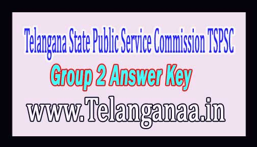 Telangana State Public Service Commission (TSPSC) Group 2 Paper 4th Answer Key