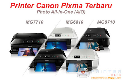 printer-canon-terbaru-pixma-mg7710-6810-5710-review-pembahasan-dan-spesifikasi-printer