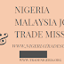 Nigeria-Malaysia Joint Trade Mission