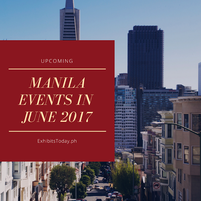 Upcoming Manila Events in June 2017