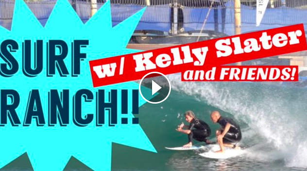 Surf Ranch with Kelly Slater