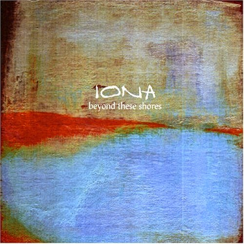Iona - Beyond These Shores (1993)