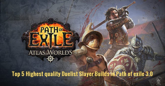 Top 7 Highest Quality Duelist Slayer Builds In Path Of Exile 3 0