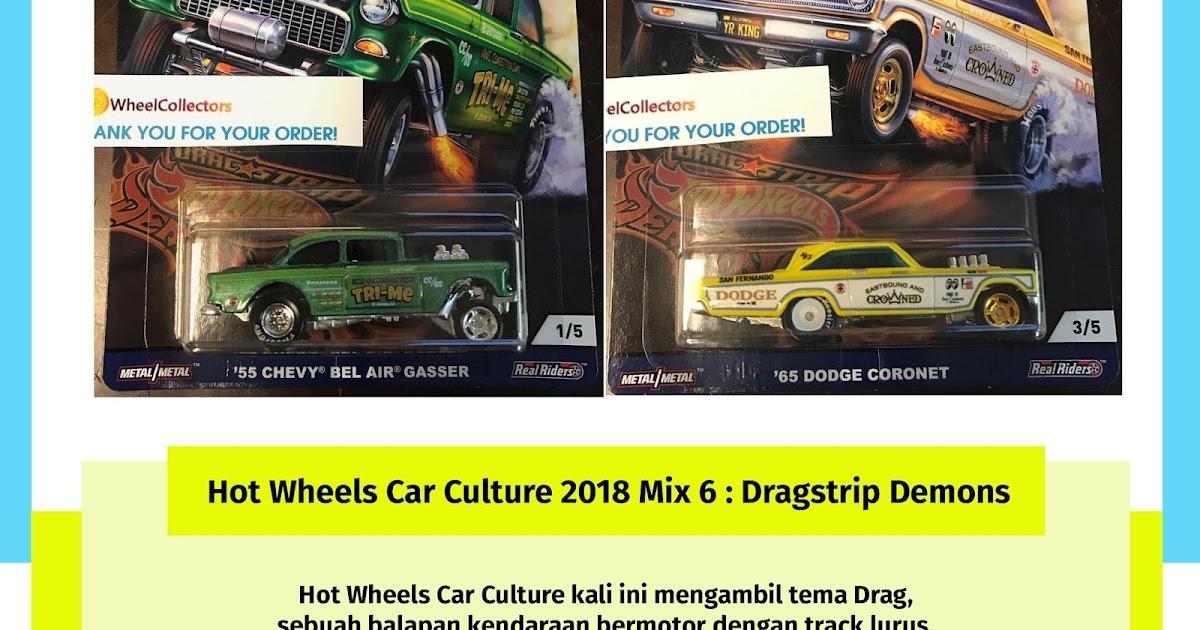 Hot Wheels Car Culture 2018 Mix 6 : Dragstrip Demons  Diecast Indonesia