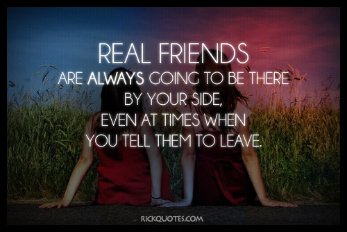 Friends Quotes | Real Friends Always