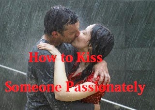 How to Kiss Someone Passionately : eAskme