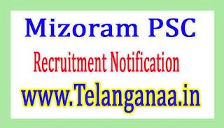 Mizoram PSC Public Service Commission Recruitment Notification 2017