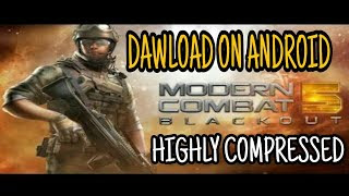 Highly Compressed Modern Combat 5 - Modern Combat 5 APK + OBB + DATA For Andriod (5MB)