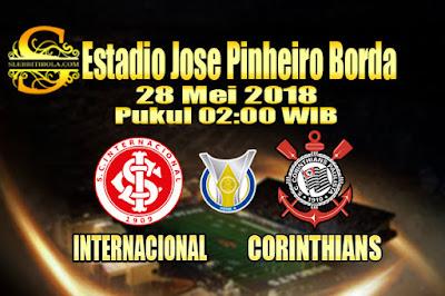 JUDI BOLA DAN CASINO ONLINE - PREDIKSI PERTANDINGAN SERIA A BRASIL INTERNACIONAL VS CORINTHIANS 28 MEI 2018