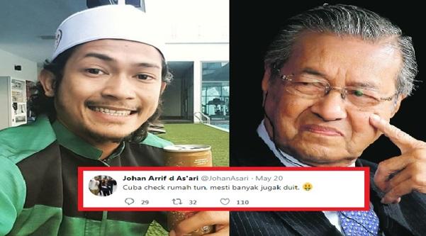 Artis Johan As'ari Suruh Periksa Rumah Perdana Menteri Tun Mahathir Sebab Mesti Banyak Duit Jugak. Kenapa Dia Tulis Status Begitu?