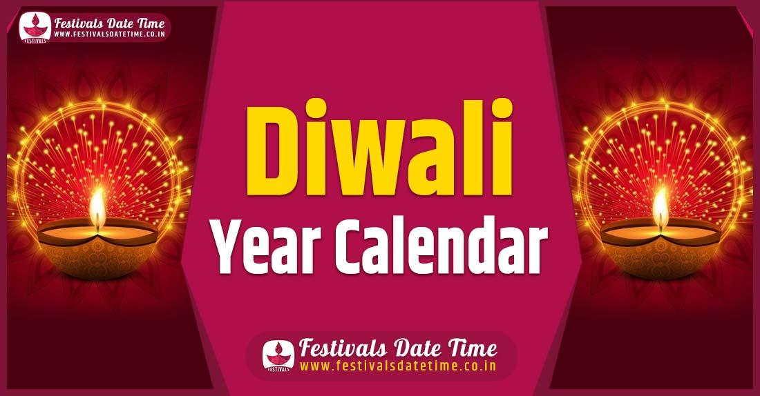 Diwali Year Calendar, Diwali Pooja Schedule