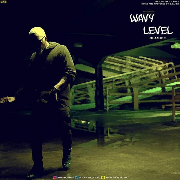 Download Audio Music: Olamide – Wavy Level [mp3]
