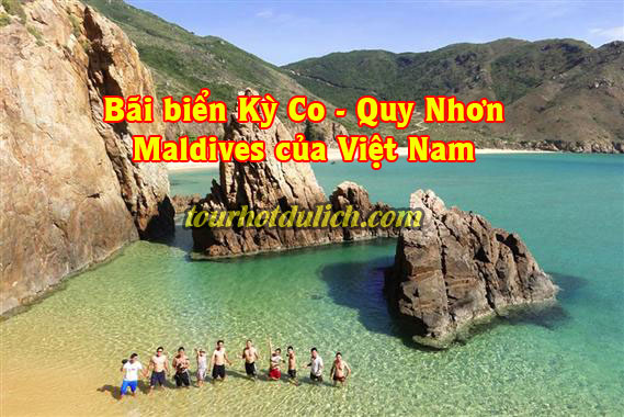 Tham quan điểm du lịch bãi biển Kỳ Co Maldives của Việt Nam