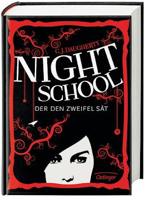 """""""Night School - Der den Zweifel sät"""" von C. J. Daugherty"""