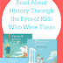 Read About History Through the Eyes of Kids Who Were There ( Homeschool Review Crew)