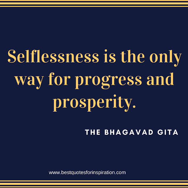 Selflessness is the only way for progress and prosperity