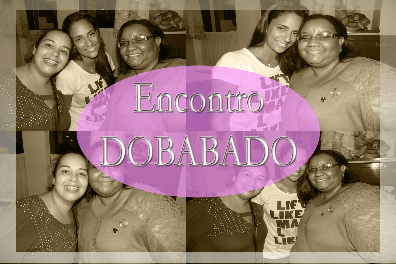 ENCONTRO DOBABADO