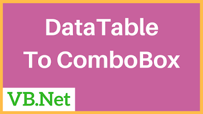 Populate Combobox From Datatable Using VB.Net