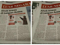 Koran Ini Tulis Berita Lebay, Ahok Tewas di Tangan Anies