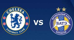 Chelsea vs BATE Borisov Live Streaming Today 25-10-2018 UEFA Europa League