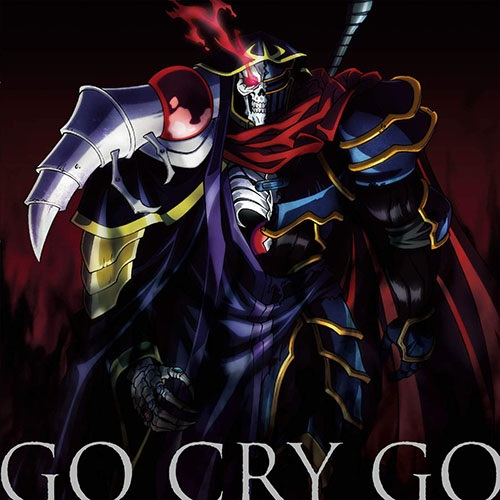 OxT - GO CRY GO (Single) Overlord II OP Free Download MP3