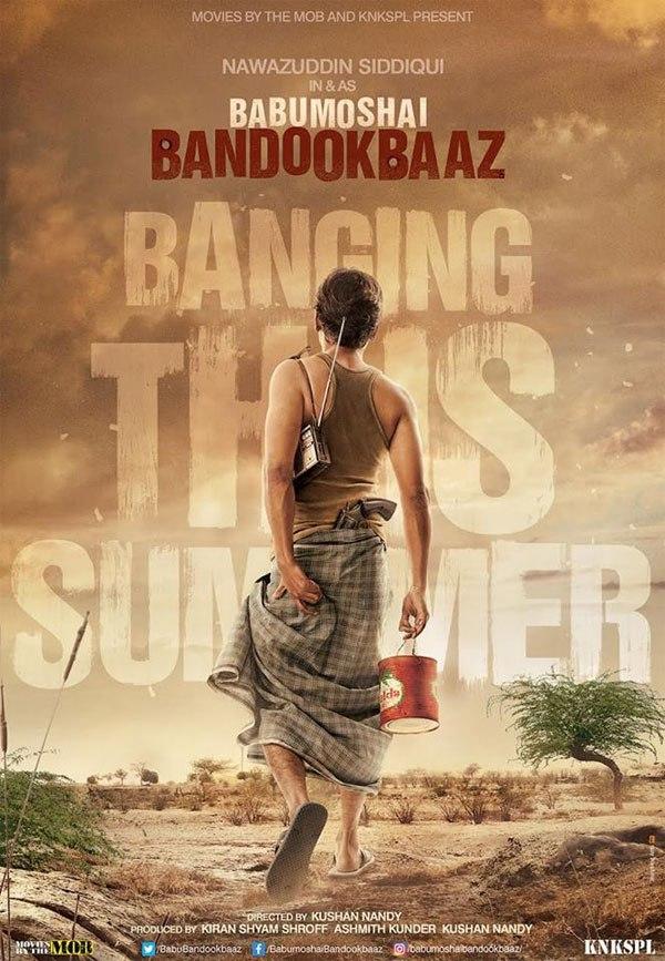Babumoshai Bandookbaaz Movie Posters