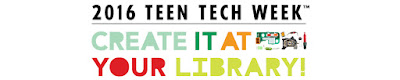 2016 Teen Tech Week Create It At Your Library