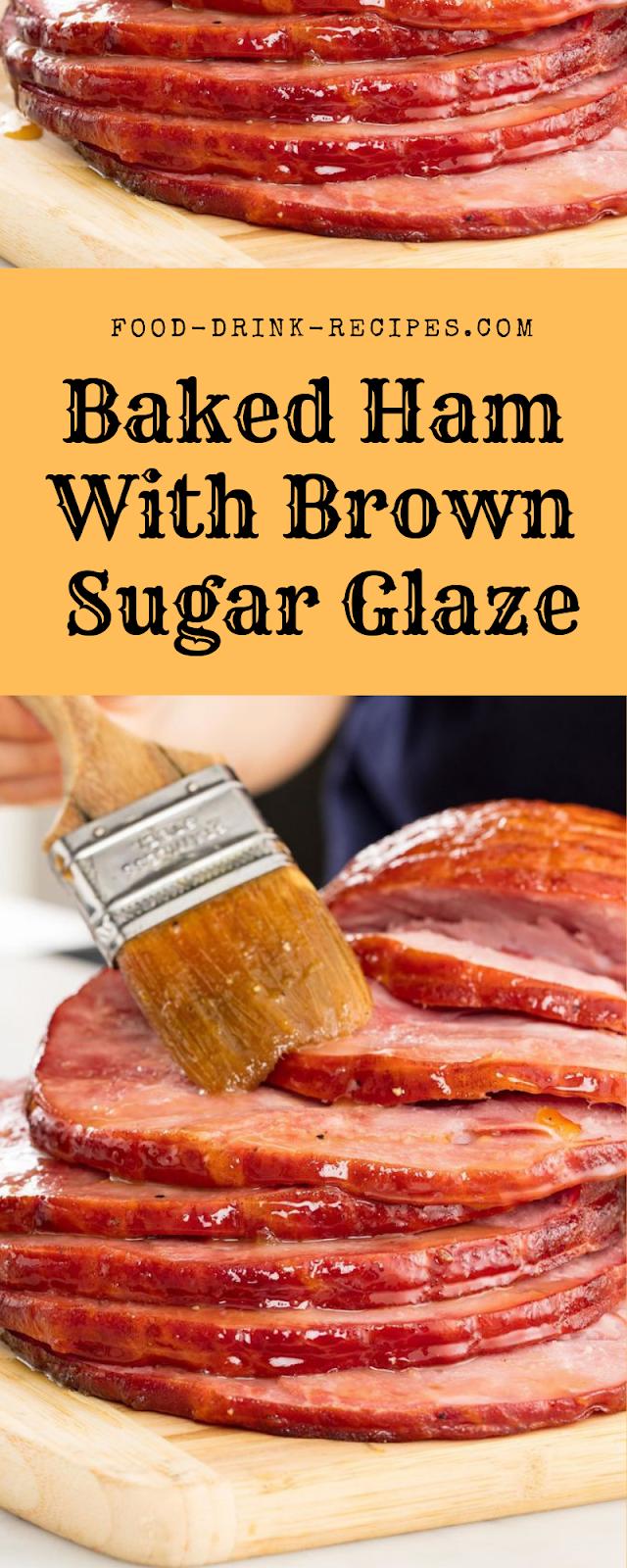 Baked Ham With Brown Sugar Glaze - food-drink-recipes.com