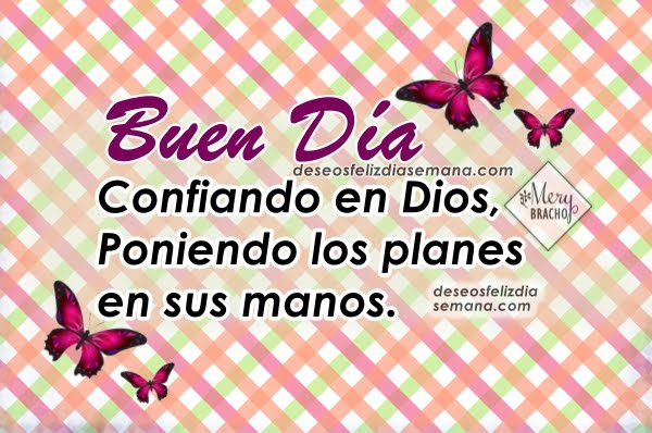 Lindas frases cristianas de buenos días para saludar por facebook, imágenes con bonitos mensajes cristianos para desear un feliz día por Mery Bracho.