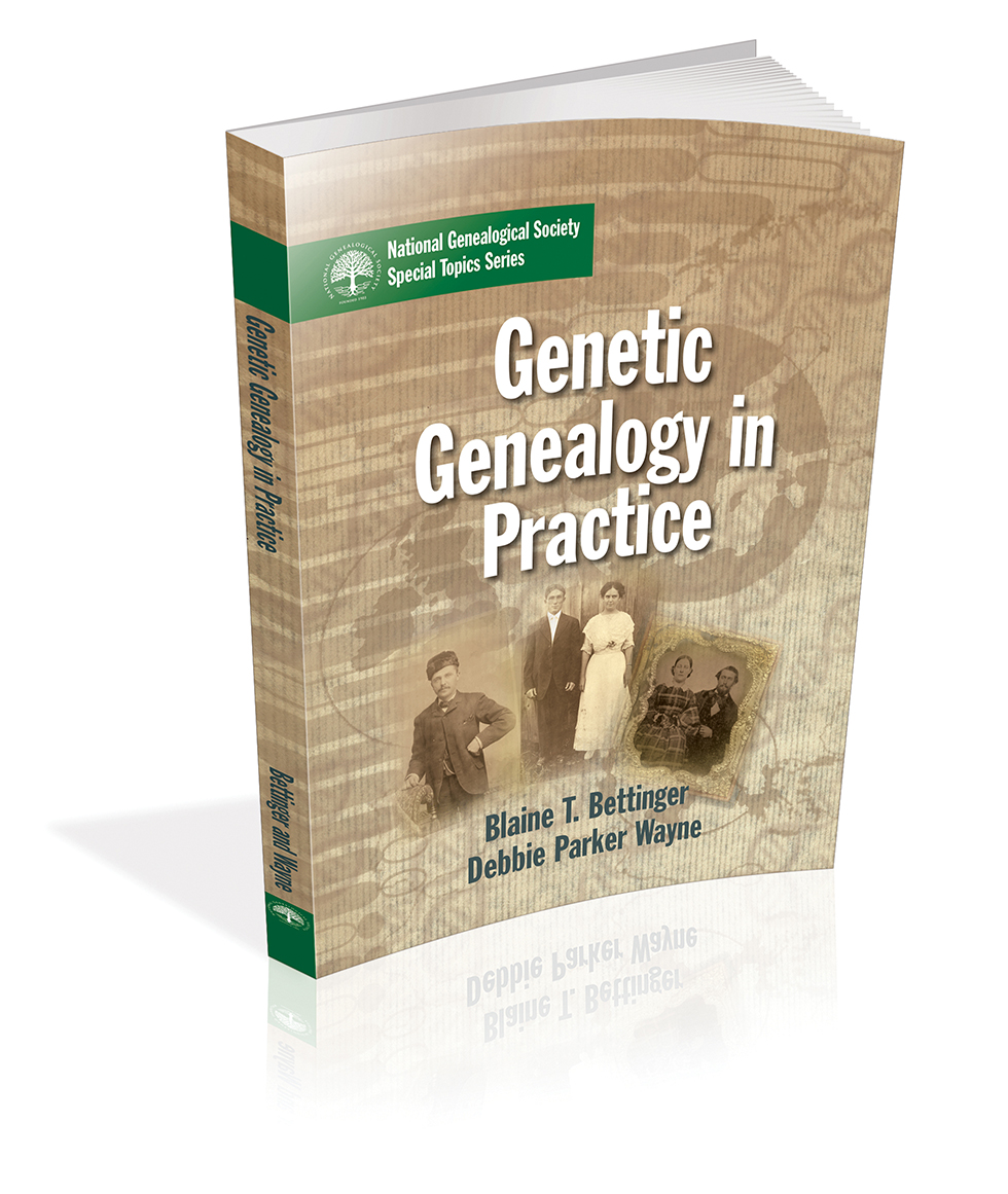 COMING SOON from NGS -- Genetic Genealogy in Practice #NGS2016GEN