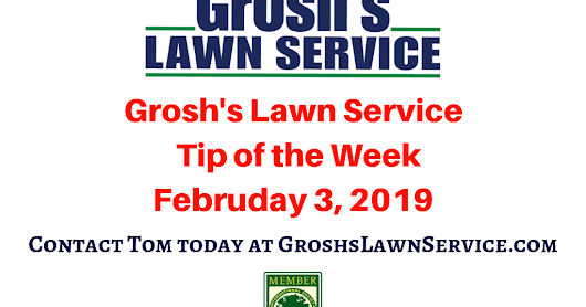 Grosh's Lawn Service Tip of the Week Lawn Care Service Landscaping Contractor Hagerstown MD Washington County Maryland