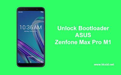 Description : Cara Mudah Unlock BootLoader Asus Zenfone Max Pro M1