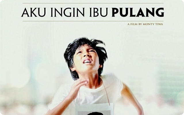 Aku Ingin Ibu Pulang (2016) Movie Indonesia