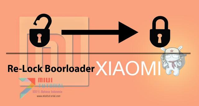Ingin Klaim Garansi Smartphone Xiaomi tapi Masih Unlock Bootloader Ini Tutorial Super Mudah ReLock Bootloadernya!