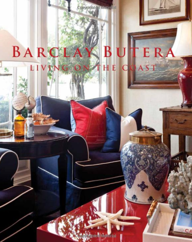 Barclay Butera Living on the Coast book