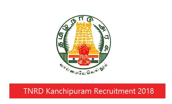 TNRD Kanchipuram Recruitment 2018