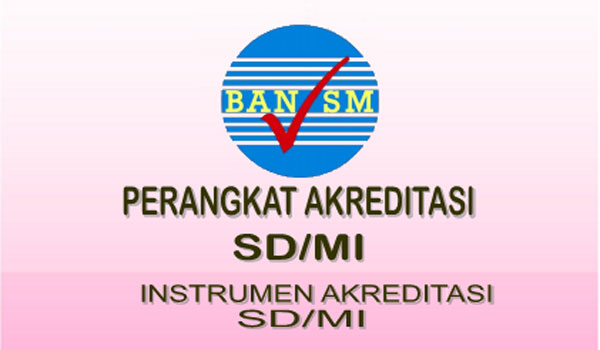 Download Instrumen Akreditasi SD MI 2017 Terbaru