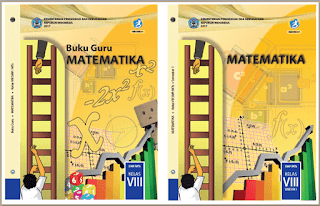 Download Buku Pelajaran Matematika SMP Kelas 8 (VIII) Untuk Guru dan siswa .PDF
