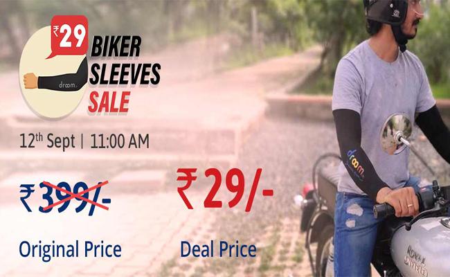 Droom Biker Sleeves Next Sale: Get Sleeve in Just Rs.29