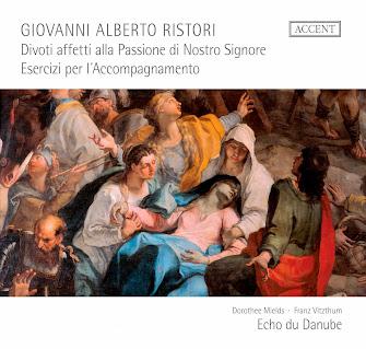 Giovanni Alberto Ristori (1692-1753) - Divoti affetti alla Passione di Nostro Signore / Esercizi per l'accompanimento