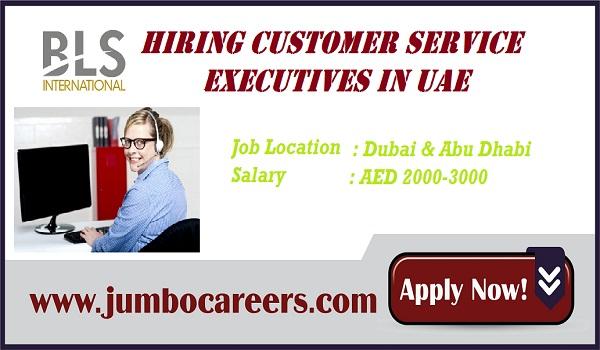 service executive jobs in Dubai, Customer service executive vacancy Dubai & Abu Dhabi,